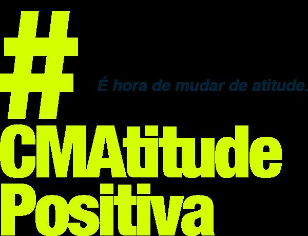#CMAtitudePositiva