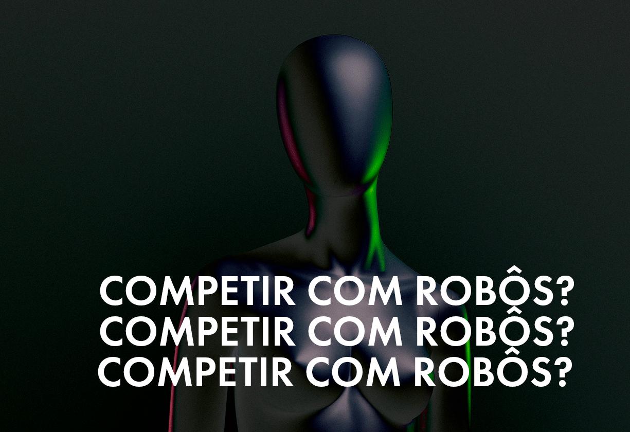Robôs em nosso lugar? Ouça ao podcast!