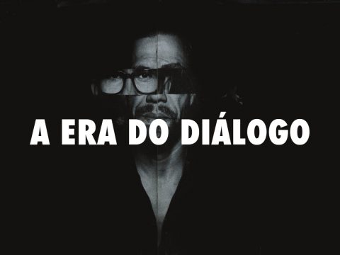 A ERA DO DIÁLOGO