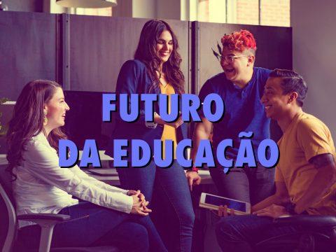 futuro da educação