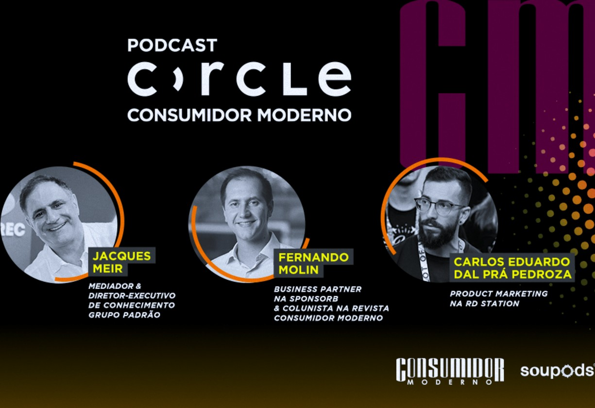 Podcast Circle Consumidor Moderno: ouça o primeiro episódio